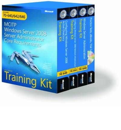 MCITP Self-paced Training Kit (exams 70-640, 70-642, 70-646)