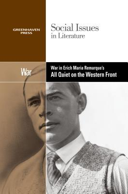 A look at the themes in the novel all quiet on the western front by erich maria remarque
