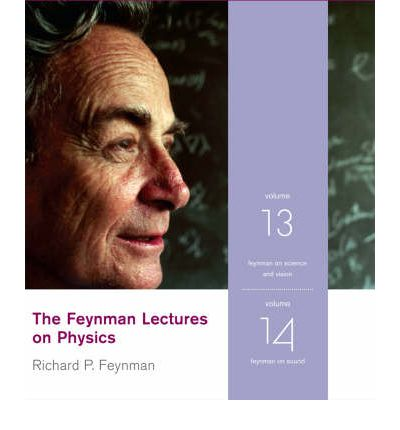 The Feynman Lectures on Physics: v. 13 & 14