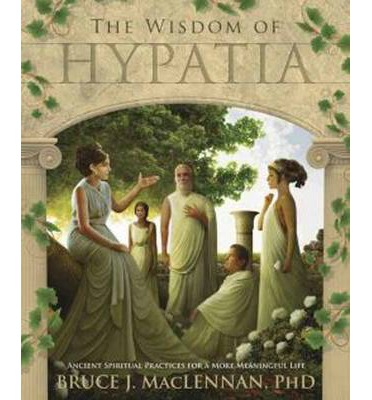 The Wisdom of Hypatia
