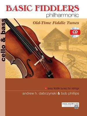 Basic Fiddlers Philharmonic: Cello/Bass : Old-Time Fiddle Tunes