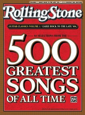 Rolling Stone Guitar Classics, Volume 1 : Early Rock to the Late '60s: 61 Selections from the 500 Greatest Songs of All Time
