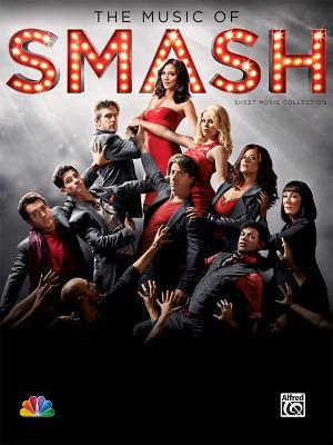 The Music of Smash Sheet Music Collection: Piano/Vocal/Chords