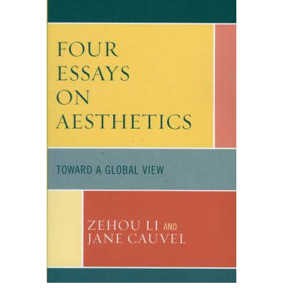 aesthetics essay four global perspective toward Four essays on aesthetics toward a global perspectivepdf four essays on aesthetics toward a global perspective well, this appropriate website is actually excellent.