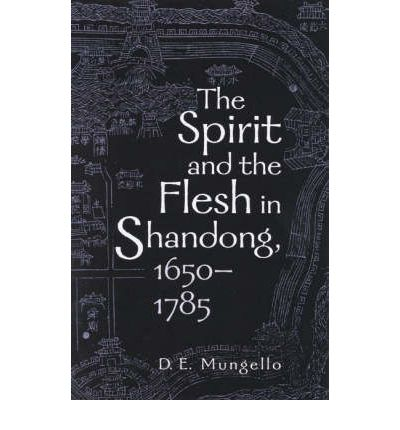 The Spirit and the Flesh in Shandong, 1650-1785
