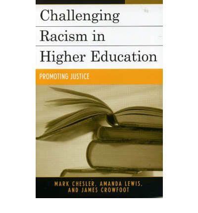 racism in higher education Chrissy l davis review of the book institutional racism in higher education by  ian law, deborah phillips, & laura turney a stylus publication.