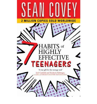The 7 Habits of Highly Effective Teenagers : Sean Covey ...