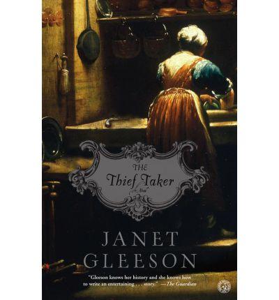 Thief Taker : A Novel