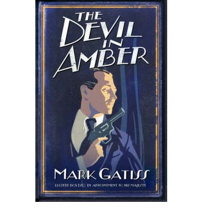 The Devil in Amber : A Lucifer Box Novel