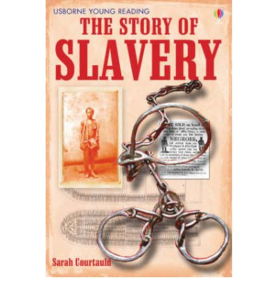 The Story of Slavery