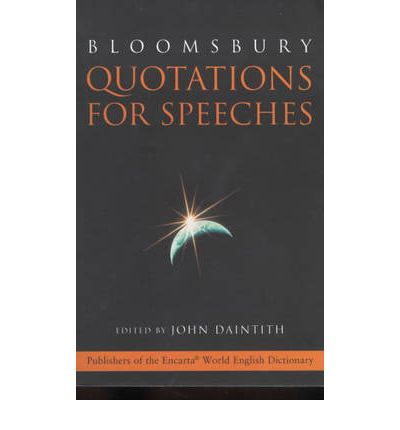 """Kostenloser Hörbuch-Download Bloomsbury Quotations for Speeches PDF by John Daintith"""""""
