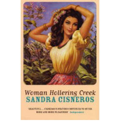 an analysis of the story women hollering creek by sandra cisneros Woman hollering creek(1991), sandra cisneros's third book, addresses many topics and concerns raised in her earlier works of poetry and fiction most of the protagonists in this collection are girls and women confronted with confining gender roles and definitions of so-called proper womanhood.
