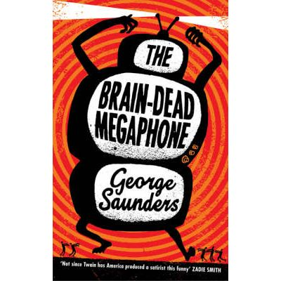 The Brain-Dead Megaphone