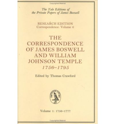 The Correspondence of James Boswell and William Johnson Temple, 1756-1795