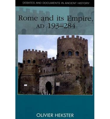 Rome and Its Empire, AD 193-284