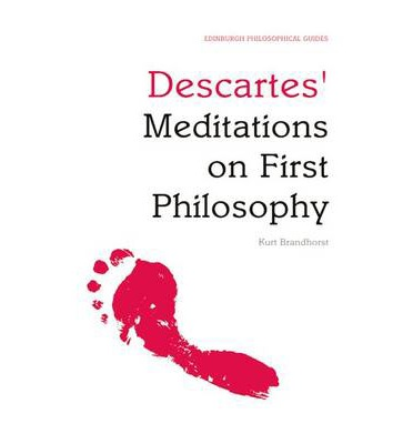 descartes meditations 1 essay Free essay: descartes believes that knowledge comes from within the mind  ( descartes, p76, par1) according to this idea, i may believe, even now, i am.