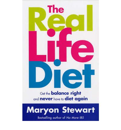 The Real Life Diet : Get the Balance Right and Never Have to Diet Again
