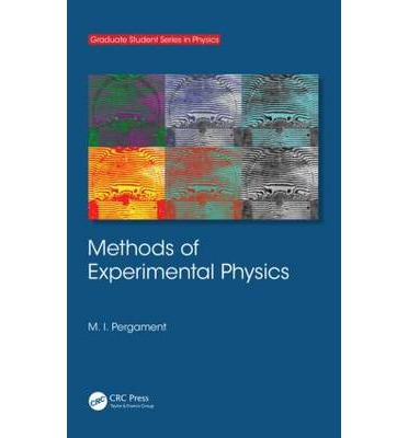 Methods of experimental physics m i pergament 9780750306089 for Physics planning and design experiments