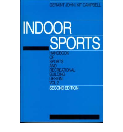 Handbook of Sports and Recreational Building Design: Indoor Sports v. 2