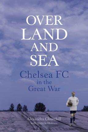 Chelsea FC in the Great War