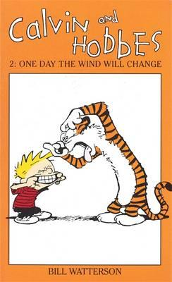 One Day the Wind Will Change: One Day the Wind Will Change v. 2
