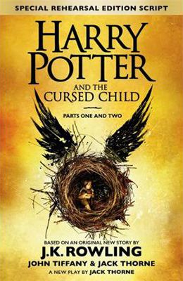 Harry Potter and the Cursed Child - Parts I & II : The Official Script Book of the Original West End Production