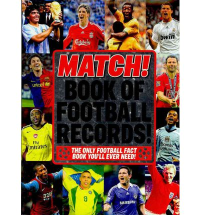 "The ""Match"" Book of Football Records"
