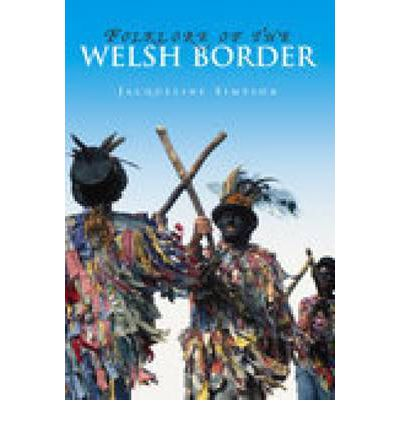 Folklore of the Welsh Border
