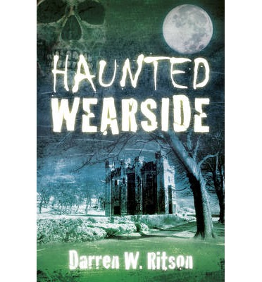 Haunted Wearside