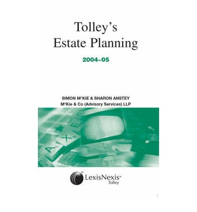 Tolley's Estate Planning 2004-05