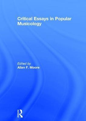 critical essays in popular musicology moore