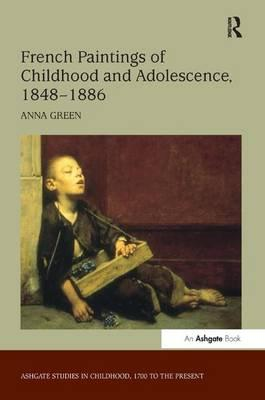 French Paintings of Childhood and Adolescence, 1848-1886