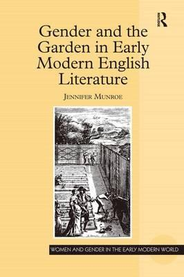 Gender and the Garden in Early Modern English Literature
