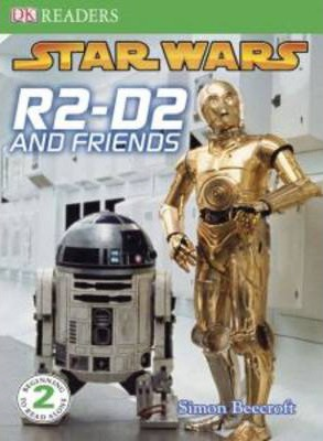Star Wars : R2-D2 and Friends