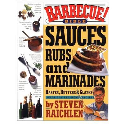 Barbecue! : Sauces, Rubs and Marinades