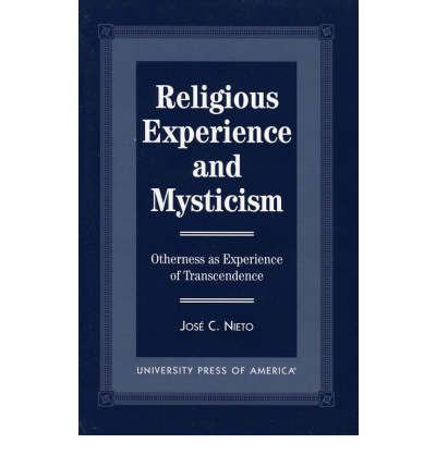 mysticism and religious experience essay Religious experience essaysone of the religious experiences that i will never forget is when my dad brought me to church and taught me about god and his plan and purpose for my life.