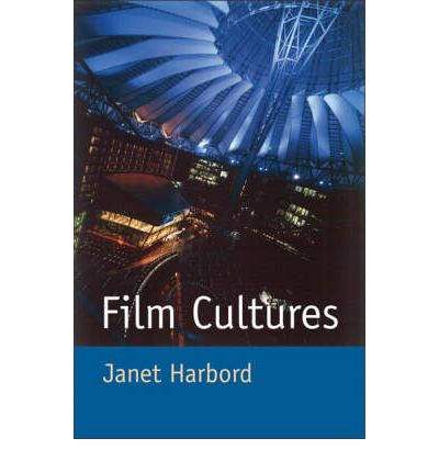 Film Cultures : Production, Distribution and Consumption