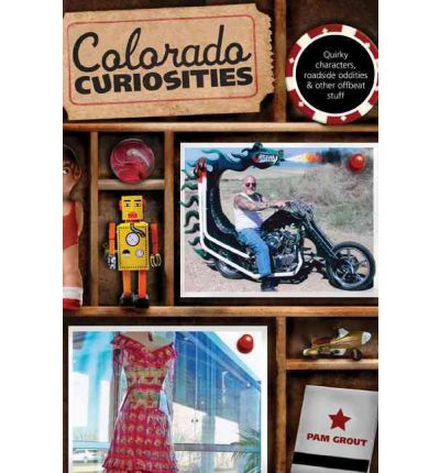 Colorado Curiosities