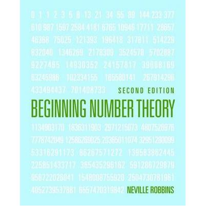 Beginning number theory neville robbins