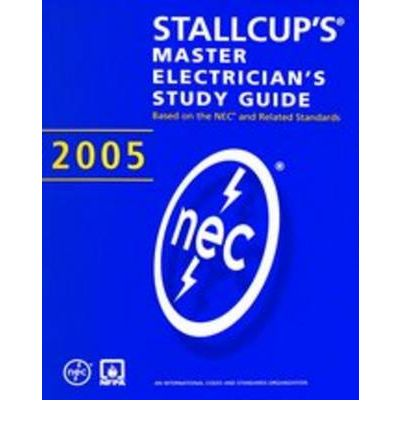 Stallcup Master Electrician's Study Guide 2005