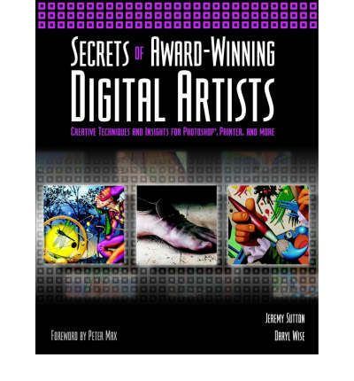 Secrets of Award-winning Digital Artists