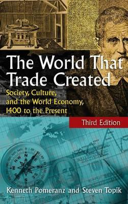 the world that trade created Free online library: the world that trade created society, culture, and the world economy, 1400 to the present, 2d ed(brief article, book review) by reference & research book news.