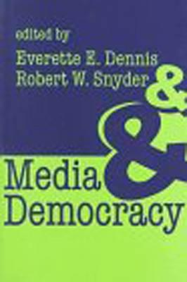 democracy and media The role of the media in a democracy is the result of the permanent creative tension between the two sides it is a messy system but the alternative is a media that is excessively docile or excessively critical of the fact that politics is only the art of the possible governments want to control the release of information and.