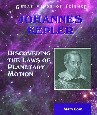 a biography of johannes kepler and his three laws of planetary motion