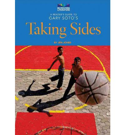 A Reader's Guide to Gary Soto's Taking Sides : Jen Jones ...