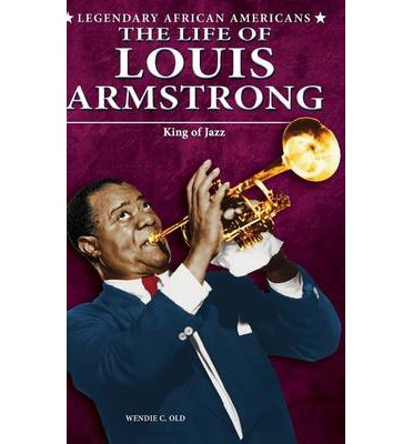 the life and career of louis armstrong Pops: a life of louis armstrong louis  said late in his life  armstrong's career reached a watershed in 1935.