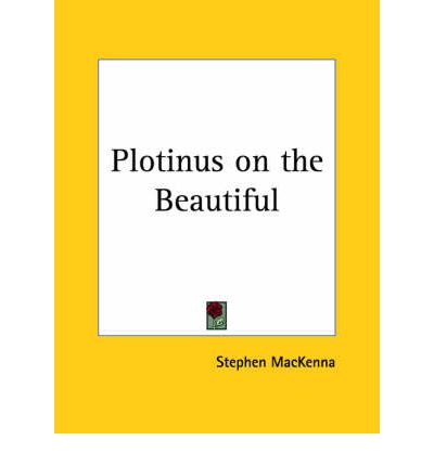 an essay on the beautiful plotinus