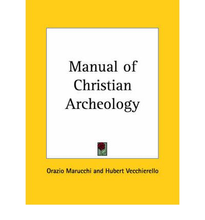 Manual of Christian Archeology (1935)