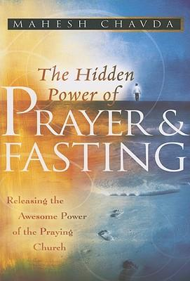 Hidden Power of Prayer and Fasting