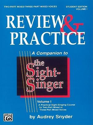 Leggi online The Sight-Singer  Review & Practice for Two-Part MixedThree-Part Mixed Voices [Correlates to Volume I] : Student Edition in italiano PDF DJVU FB2 by Audrey Snyder